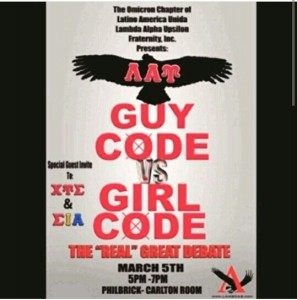 "Join the brothers of Lambda Alpha Upsilon as we host ""Guy VS Girl Code: The Real Great Debate""."
